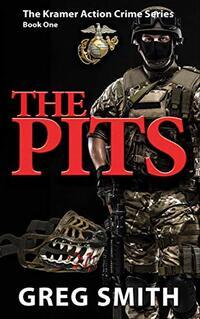 The Pits: A Crime Novel (Volume 1)