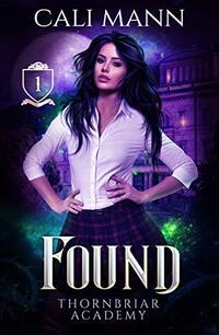 Found: A Shifter Romance (Thornbriar Academy Book 1)