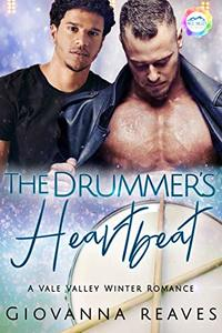 The Drummer's Heartbeat: A Winter Romance (Vale Valley Book 11)