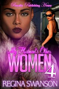 My Husband's Other Women 4 - Published on Mar, 2016