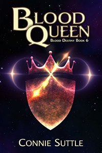Blood Queen: Blood Destiny, Book 6
