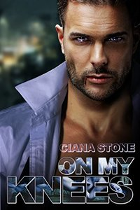 On My Knees: A Vampire Love Story (The Seven Book 1)