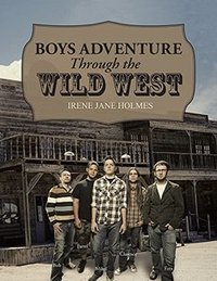 Boys Adventure Through the Wild West