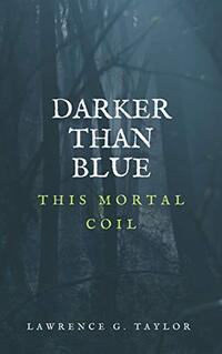 Darker than Blue -- This Mortal Coil