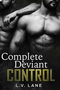 Complete Deviant Control (Deviant Box Set): A dark Omegaverse science fiction romance