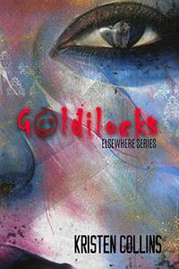 Goldilocks: Elsewhere Series - Published on Feb, 2020