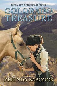 Colorado Treasure (Treasures of the Heart Book 1)