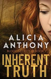 Inherent Truth (Blood Secrets Book 1)