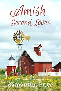 Amish Second Loves: Amish Romance (Amish Brides: Historical Romance Book 4)