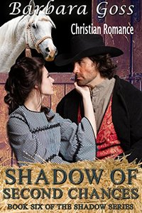 Shadow of Second Chances: Shadow Series~ Book 6 (The Shadow Series)