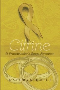 Citrine (Grandmother's Rings Trilogy)