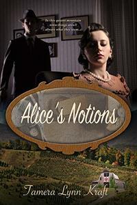 Alice's Notions