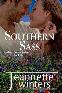 Southern Sass (Southern Desires Series Book 6)