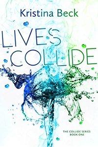 Lives Collide