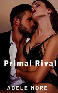 Primal Rival: An Erotic Short Story