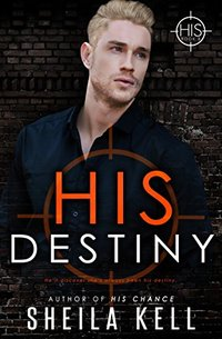His Destiny (HIS Series Book 5)