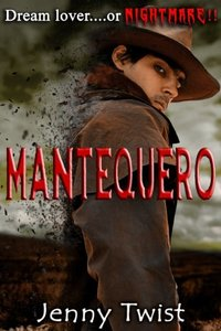 Mantequero (The Mantequero Series Book 1) - Published on Jan, 2014