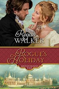 Rogue's Holiday (Agents of the Crown Book 5) - Published on Nov, 2019