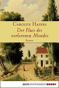 Der Fluss des verlorenen Mondes: Roman (German Edition)