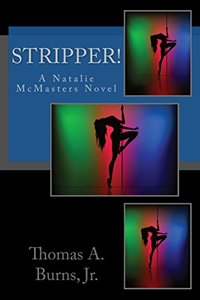 Stripper!: A Natalie McMasters Novel