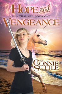 Hope and Vengeance (Saa Thalarr, book 1): Saa Thalarr, book 1 - Published on Feb, 2014
