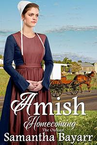 Amish Outcast (Amish Homecoming Book 4)