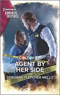 Colton 911: Agent By Her Side (Colton 911: Grand Rapids Book 4)