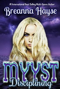 Disciplining Myyst