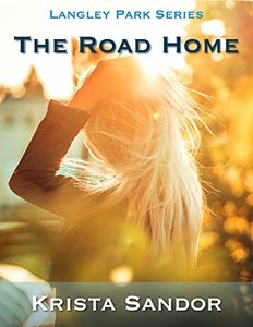 The Road Home: Langley Park Series