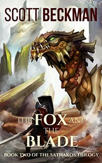 The Fox and the Blade (The Sathakos Trilogy Book 2)