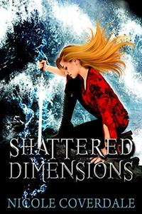 Shattered Dimensions (The Wiccan Way Book 4) - Published on Jul, 2019