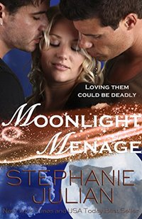 Moonlight Menage: an Etruscan Magic novel (Lucani Lovers Book 2)