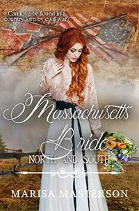Massachusetts Bride (Book 7) (North and South: Civil War Brides)