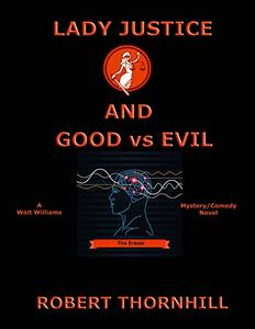 Lady Justice and Good vs Evil - Published on Jan, 2019