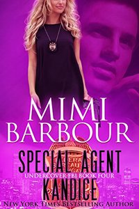 Special Agent Kandice (Undercover FBI Book 4) - Published on Mar, 2016