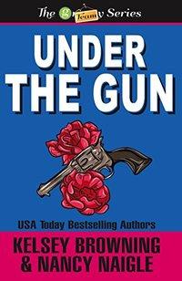 Under the Gun (G Team Mysteries Book 4)
