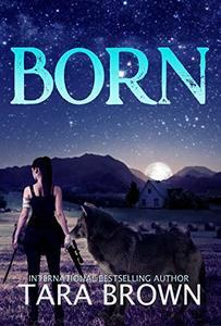 Born: The Born Series 1