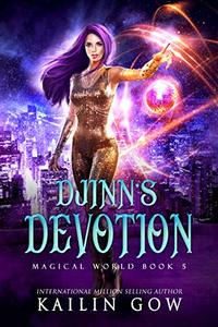 Djinn's Devotion: A RH YA/NA Fantasy Romance (Magical World Series Book 5) - Published on Aug, 2020