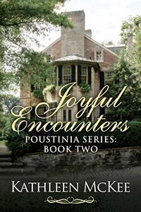 Joyful Encounters (Poustinia Series Book 2) - Published on Aug, 2016