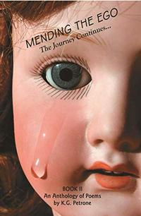 MENDING THE EGO: The Journey Continues... (Book Book 2)