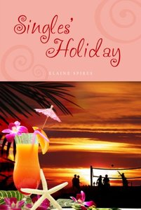 Singles' Holiday (Singles' Series Book 1)
