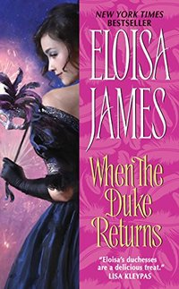 When the Duke Returns (Desperate Duchesses Book 4)