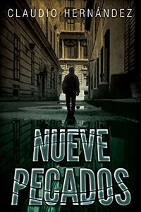 NUEVE PECADOS: THRILLER PARANORMAL MISTERIO HISTÓRICO (Spanish Edition)