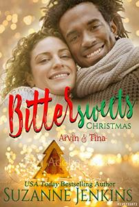 Bittersweets Christmas - Arvin & Tina: Steamy Romance - Published on Nov, 2019
