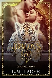 Dragon's Gap: A Novella: Love's Catalyst