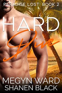 Hard Dive (Paradise Lost Book 2)