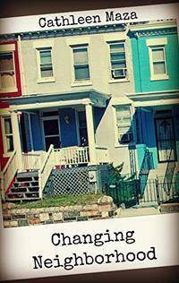 Changing Neighborhood