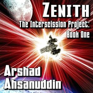 Zenith: The Interscission Project, Book 1