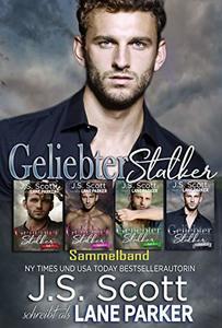 Geliebter Stalker: Sammelband (German Edition)