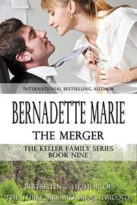 The Merger (The Keller Family Series Book 9)